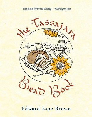 The Tassajara Bread Book - Brown, Edward Espe