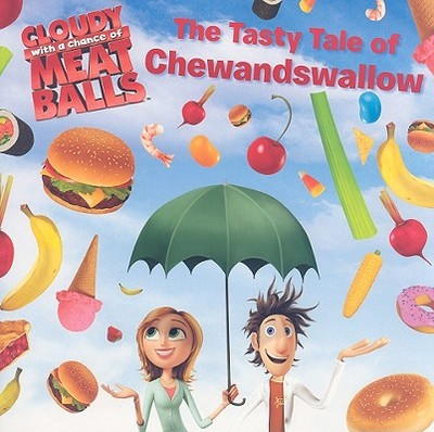 The Tasty Tale of Chewandswallow - Barba, Rick