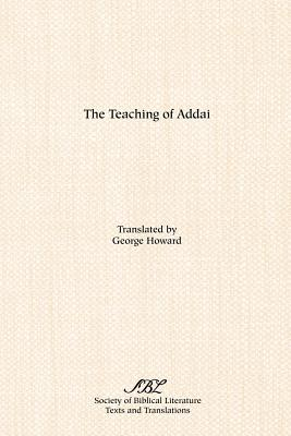 The Teaching of Addai - Howard, George