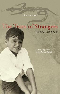 The Tears of Strangers - Grant, Stan