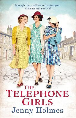 The Telephone Girls - Holmes, Jenny