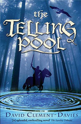 The Telling Pool - Clement-Davies, David