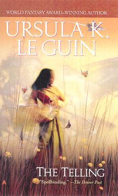 The Telling - Le Guin, Ursula K