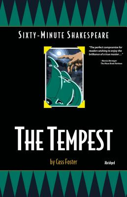 The Tempest: Sixty-Minute Shakespeare Series - Foster, Cass
