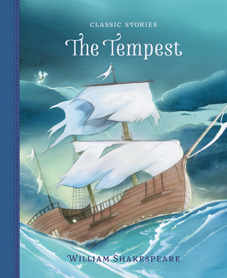 The Tempest - Shakespeare, William (Original Author), and Pirotta, Saviour (Adapted by)