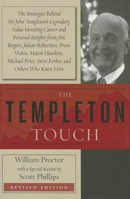 The Templeton Touch - Proctor, William, and Phillips, Scott