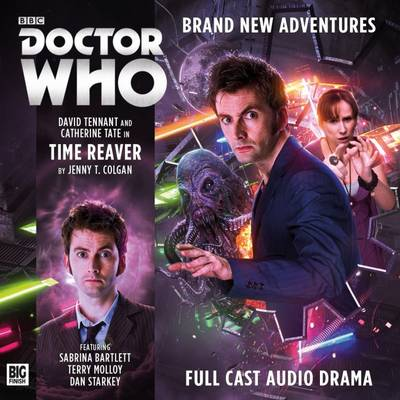 The Tenth Doctor - Time Reaver - Colgan, Jenny T., and Briggs, Nicholas (Director), and Tennant, David (Performed by)