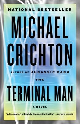 The Terminal Man - Crichton, Michael