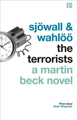 The Terrorists - Sjowall, Maj, and Wahloo, Per, and Lehane, Dennis (Introduction by)