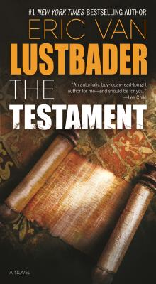 The Testament - Lustbader, Eric Van
