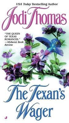 The Texan's Wager - Thomas, Jodi