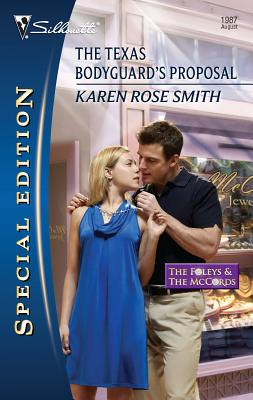 The Texas Bodyguard's Proposal - Smith, Karen Rose