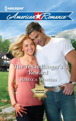 The Texas Ranger's Reward - Winters, Rebecca