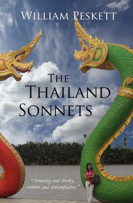 The Thailand Sonnets - Peskett, William