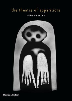 The Theatre of Apparitions - Ballen, Roger