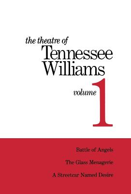 The Theatre of Tennessee Williams Volume 1 - Williams, Tennessee