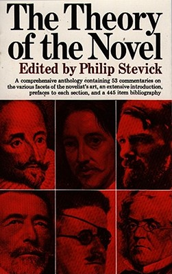 The Theory of the Novel - Stevick, Philip (Editor)