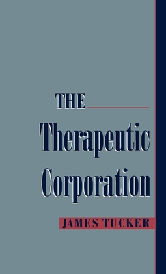 The Therapeutic Corporation - Tucker, James
