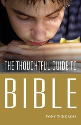 The Thoughtful Guide to the Bible - Robinson, Roy