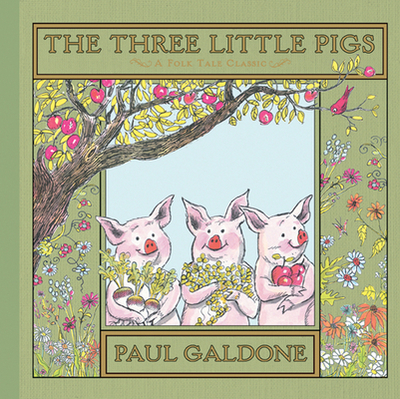 The Three Little Pigs - Galdone, Paul, and Galdone, Joanna C