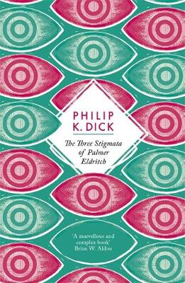 The Three Stigmata of Palmer Eldritch - Dick, Philip K.