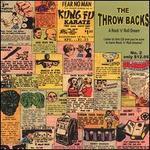 The Throw Backs Rock N Roll Dream