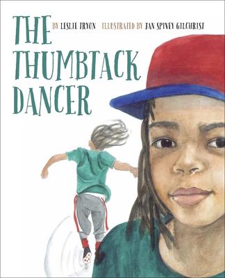 The Thumbtack Dancer - Tyron, Leslie