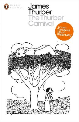The Thurber Carnival - Thurber, James