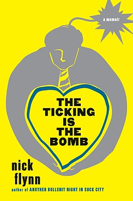 The Ticking Is the Bomb - Flynn, Nick