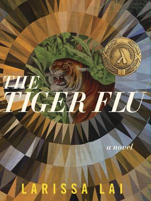 The Tiger Flu - Lai, Larissa