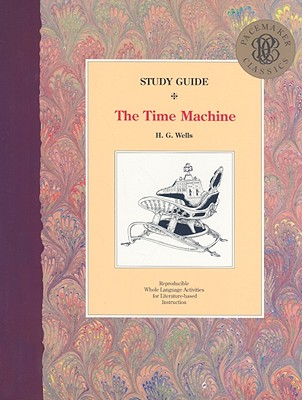 The Time Machine Study Guide - Hutchinson, Emily