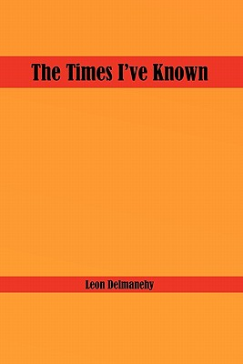 The Times I've Known - Delmanehy, Leon