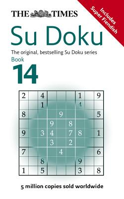 The Times Su Doku Book 14: 150 Original Puzzles - The Times Mind Games