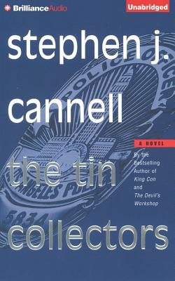 The Tin Collectors - Cannell, Stephen J, and Lawrence, Robert, Dr. (Read by)
