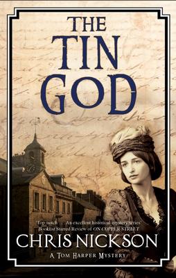 The Tin God - Nickson, Chris