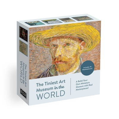 The Tiniest Art Museum in the World: Build-Your-Own Miniature Art Museum with Real Masterpieces! - Whalen Book Works
