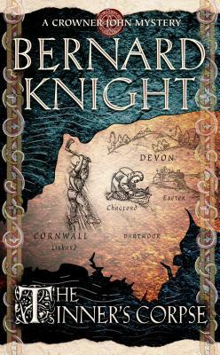 The Tinner's Corpse - Knight, Bernard