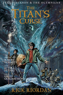 The Titan's Curse: The Graphic Novel - Riordan, Rick, and Venditti, Robert