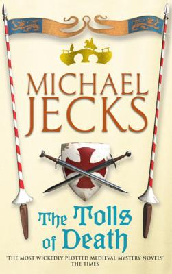 The Tolls of Death - Jecks, Michael