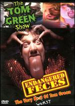 The Tom Green Show: Endangered Feces