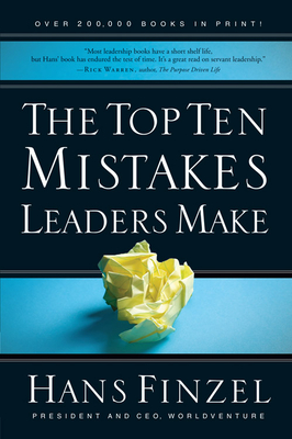 The Top Ten Mistakes Leaders Make - Finzel, Hans