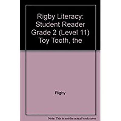 The Toy Tooth (Rigby Literacy) - Celia Warren