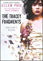 The Tracey Fragments - Bruce McDonald