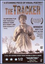 The Tracker - Rolf de Heer