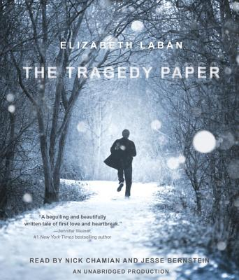 The Tragedy Paper - LaBan, Elizabeth, and Chamian, Nick (Read by), and Bernstein, Jesse (Read by)