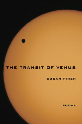 The Transit of Venus - Firer, Susan