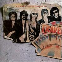 The Traveling Wilburys, Vol. 1 - The Traveling Wilburys