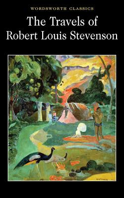 The Travels of Robert Louis Stevenson - Stevenson, Robert Louis, and Cardinal, Roger (Introduction and notes by), and Carabine, Keith, Dr. (Series edited by)