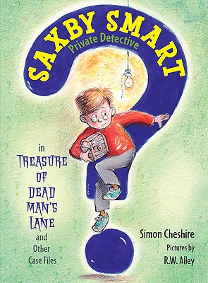 The Treasure of Dead Man's Lane and Other Case Files - Cheshire, Simon