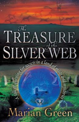 The Treasure of the Silver Web - Green, Marian